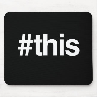 HASHTAG THIS MOUSE PADS