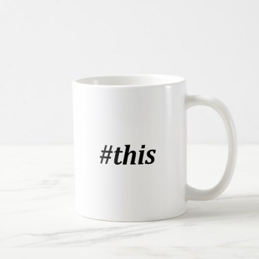 Hashtag - This Coffee Mugs