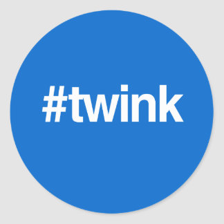HASHTAG TWINK ROUND STICKERS