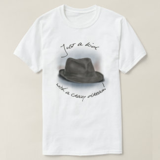 Hat For Leonard. Crazy Dream Kid! T-Shirt