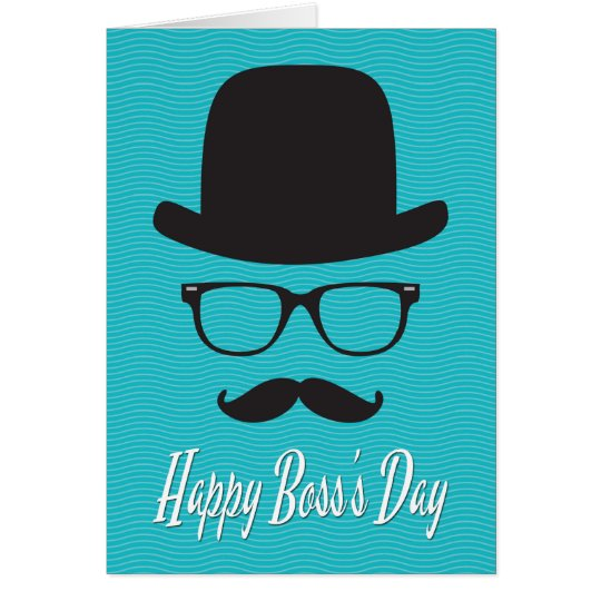 Hat, Glasses, and Moustache for Boss's Day Card