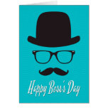 Hat, Glasses, and Moustache for Boss's Day Greeting Card