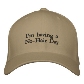 hat: I'm having a No-Hair Day Baseball Cap