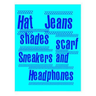 HAT JEANS SHADES SCARF SNEAKERS AND HEADPHONES POSTCARD
