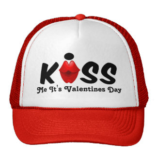 Hat Kiss Me It's Valentines Day