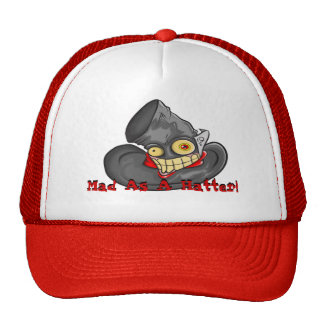 Hat/ Mad as a Hatter Cap