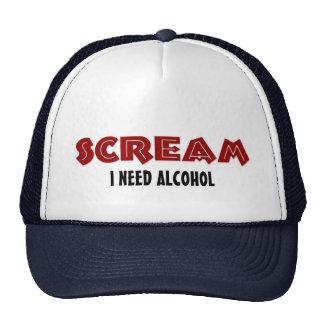 Hat Scream I Need Alcohol