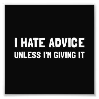 Hate Advice Photo Print