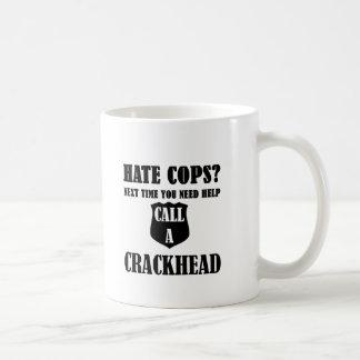 Hate Cops? Next Time You Need Help Call A Crackhea Basic White Mug