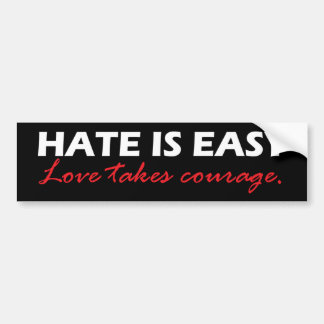 Hate is easy [black]. bumper sticker