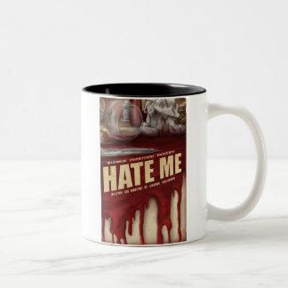 Hate Me Coffee Mugs