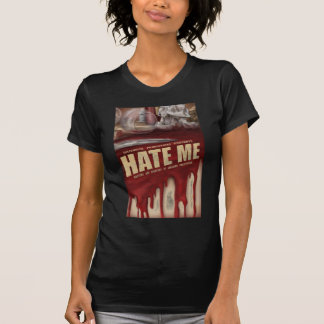 Hate Me Layered T Shirts