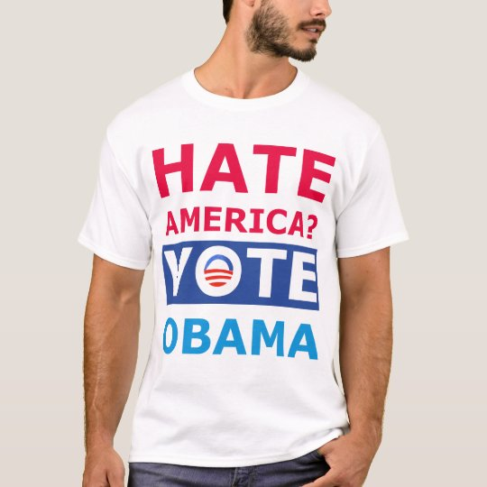 Hate Obama? Funny Anti Obama Tee