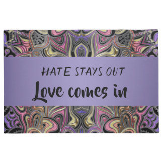 Hate Stays Out Love Comes In Mandala Doormat