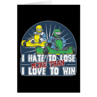 Hate to Lose Kart Greeting Card