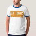 Hate Traffic T-Shirt