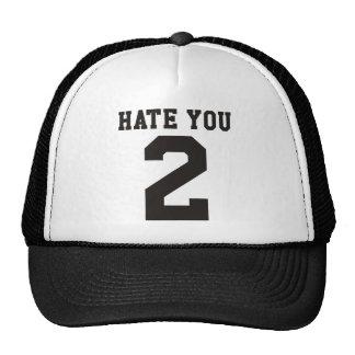 Hate you 2 cap