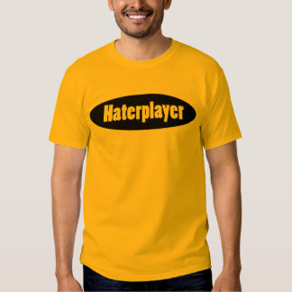 Haterplayer T-shirts