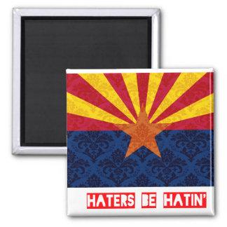 Haters be hatin Arizona Fridge Magnets