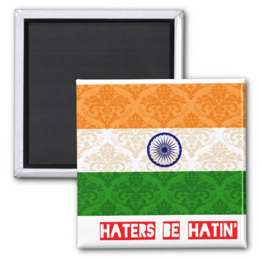 Haters be hatin India Refrigerator Magnets