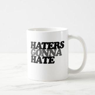 Haters gonna hate coffee mug