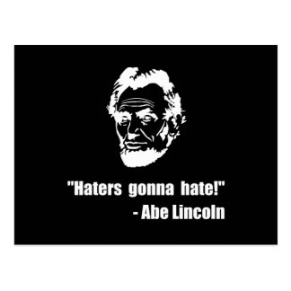 Haters Gonna Hate Lincoln Postcard