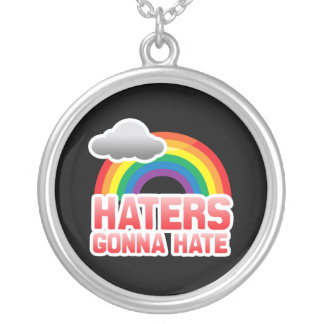 HATERS GONNA HATE PENDANT