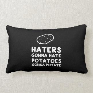 Haters gonna Hate Potatoes Gonna Potate Lumbar Cushion
