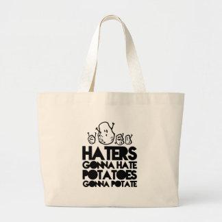 Haters gonna hate, potatoes gonna potate jumbo tote bag