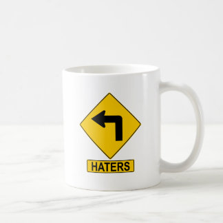 Haters Left Turn Sign Mug