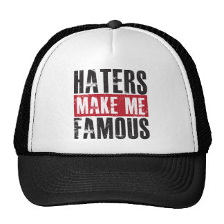Haters Make Me Famous Cap