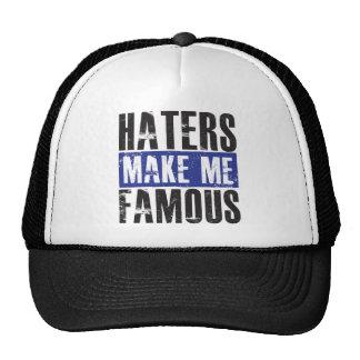 Haters Make Me Famous Cap