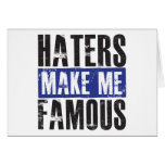 Haters Make Me Famous Cards