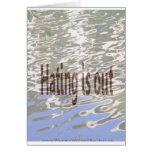 Hating is Out Greeting Cards