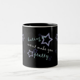 hating me wont make you pretty Two-Tone coffee mug