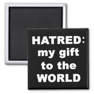 Hatred Fridge Magnet