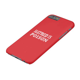 Hatred is Poison iPhone 6s case