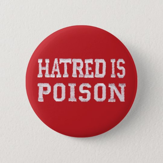 Hatred is Poison medium red stitched-font button