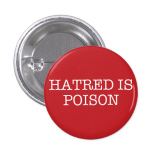Hatred Is Poison small typewriter-font button