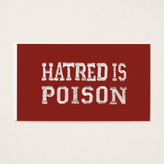 Hatred is Poison stitched font business cards