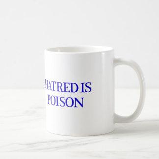 Hatred is Poison white mug