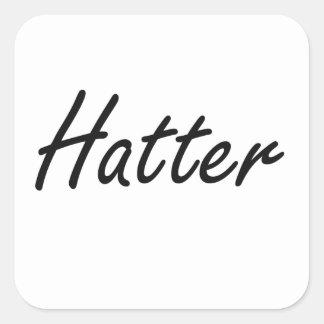 Hatter Artistic Job Design Square Sticker