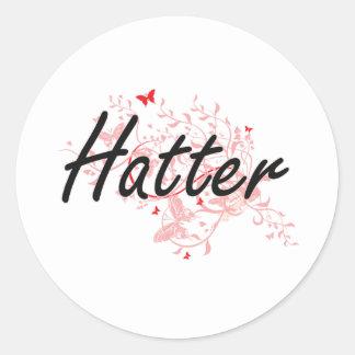 Hatter Artistic Job Design with Butterflies Round Sticker