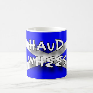 Haud your wheesht coffee mug