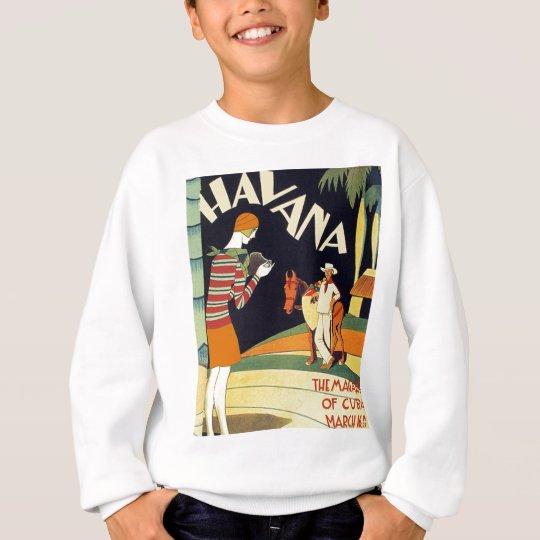 Havana Cuba Art Deco Cover Vintage Art Sweatshirt