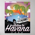 Havana, Cuba Vintage auto vacation Poster
