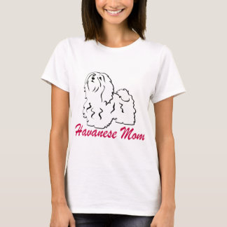 Havanese Mom T-Shirt