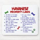 HAVANESE Property Laws 2 Mouse Mat