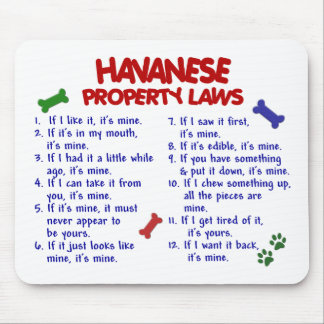 HAVANESE Property Laws 2 Mouse Mat