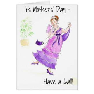 'Have a Ball' Mother's Day Greeting Card